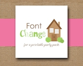 Add-On Font Change(s) for a Printable Party Pack