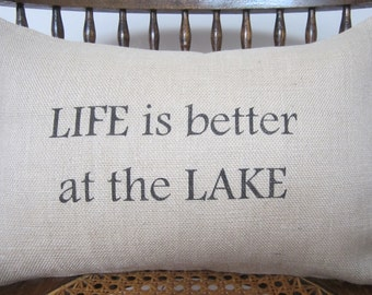 "Life Is Better At The Lake - Burlap 12"" x 18"" Pillow Cover - Shabby Chic - Rustic Accent Pillow - 12"" x 16"""