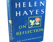 Helen Hayes On Reflection, An Autobiography, 1968 Edition
