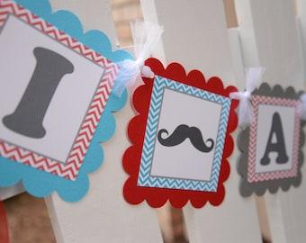 I am One Mustache-Mustache Bash-Little Man-Mustache party-Banner-birthday banner