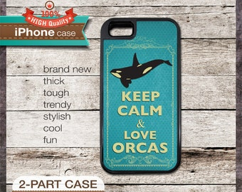 Keep Calm & Love Orcas - iPhone 6, 6+, 5 5S, 5C, 4 4S, Samsung Galaxy S3, S4