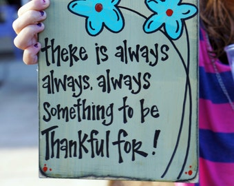 there is always always always something to be thankful for