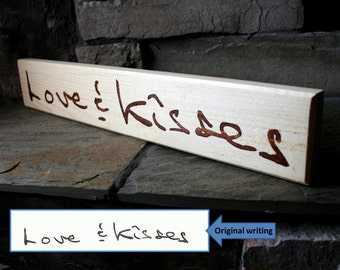 Custom wood sign from a handwritten message - Custom personalized sign, home decor, shabby chic