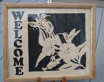 Hummingbird Welcome Sign W/ Custom Butternut Frame