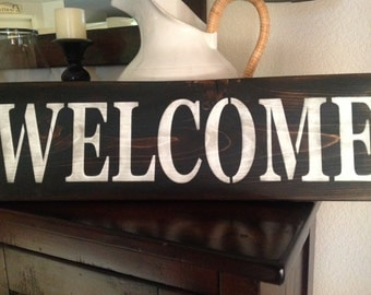 Welcome , Wood Primitive Sign, Home Decor, Yard, Patio, Wall Decor,