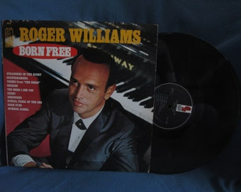 "Vintage, Roger Williams - ""Born Free"", MONO Vinyl LP, Record Album, Original 1966 Kapp Press, Piano Classics, Strangers In The Night"