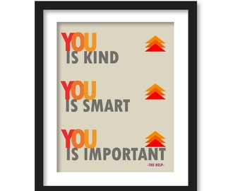You is kind, You is smart, You is important- the help-Nursery art- colorful art- typography