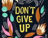 Don't Give Up Print