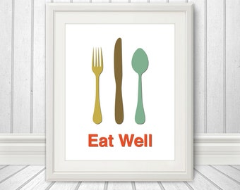 Eat Well, Fork Knife Spoon Print Poster, Wall Art, Mid Century Art, Kitchen Art, Retro Food Print - Fork Knife Spoon Eat Well - 8x10