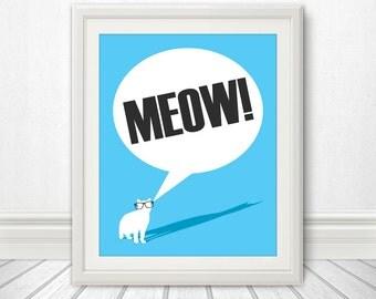 Meow, Cat Wearing Glasses, Cat Shadow, Cat Print, Cat Art, Cat Poster, Cat Sign, Cat Quote