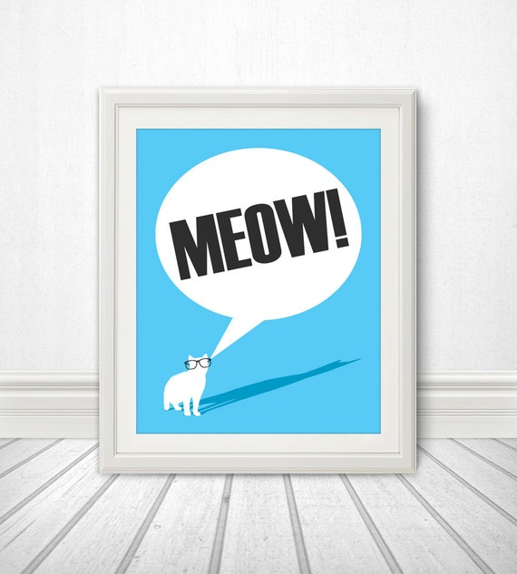 Meow, Cat Wearing Glasses, Cat Shadow, Cat Print, Cat Art, Cat Poster, Cat Sign, Cat Quote - 8x10 - BentonParkPrints