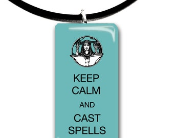 Keep Calm and cast magic spells, sweet, magical, color choices, crown, glass tile pendant, handmade