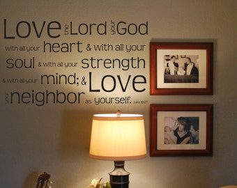 """Vinyl Decal """"Love the Lord your God with all your heart...Luke 10:27"""""""