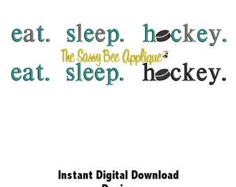 DD eat. sleep. hockey. Machine Embroidery Design - 3 Sizes - Instant Download