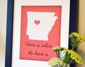 Home is where the heart is 11x14 print- custom state map art- Arkansas Razorbacks- all states available