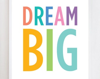 Dream Big Quote | Wall Art Print Design