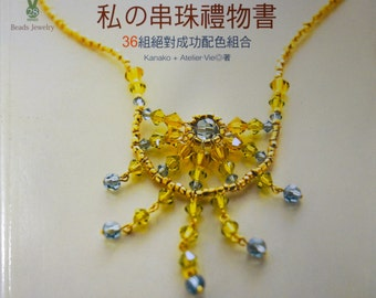 36 Beaded Jewellery Set by Kanako and Atelier Vie Japanese Craft Book (In Chinese)