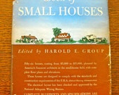House-of-the-Month Book of Small Houses, ed. Harold E. Group, hc w/dustjacket, 1947