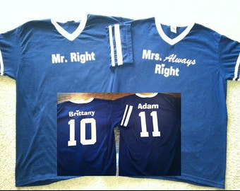Mr. Right and Mrs. Always Right Wedding Couples Jersey T-shirts