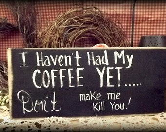 Wooden handmade  sign  / Coffee sign