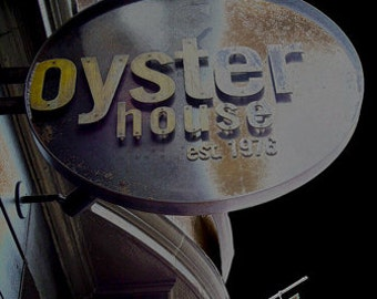 """Oyster House Sign Photograph, 11""""x14"""""""