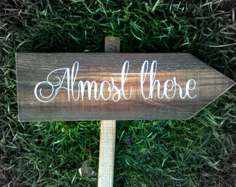 Personalized Wooden Wedding Directional Sign - Almost There WS-84