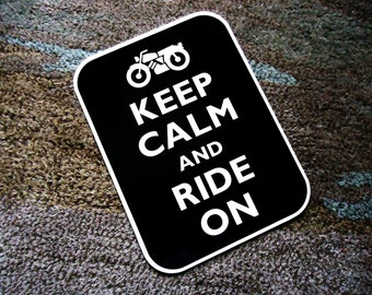 Keep calm ride on sign