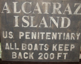 Distressed vintage look Alcatraz Island sign