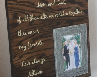 Wedding Gift for Parents - Mom and Dad, brides favorite walk Personalized Wedding Picture Frame Father of the bride gift - Oak /Birch 16x16