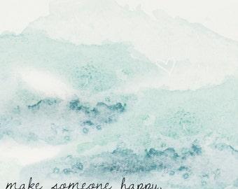 Make Someone Happy- Jimmy Durante Watercolor Print