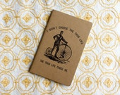 I Didn't Choose the Thug Life, the Thug Life Chose Me Notebook Hand-Printed Moleskine Pocket Cahier