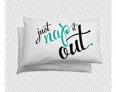 Set of just nap it out Pillowcases in Black and Teal - HeyPenelopeDesign