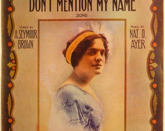 "Antique Vintage 1911 Sheet Music  ""If You Talk In Your Sleep Don't Mention My Name"" 11 x 14"