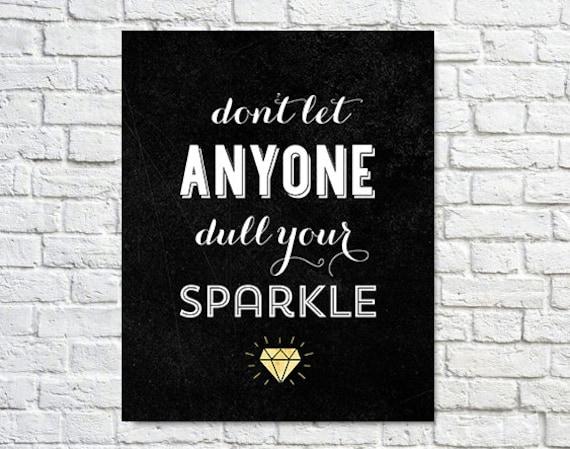 Typography Print, Inspirational Quote, Black White, Black Friday, Shabby Chic, Diamond, Shine - Sparkle Black Friday Cyber Monday