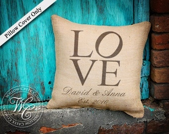 Burlap Pillow Cover - Personalized Wedding Gift - PILLOW Cover with Couples Name &  Established Date -throw pillow