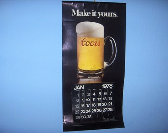 1978 Make It Yours COORS CALENDAR