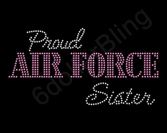 "Rhinestone Iron On Transfer ""Proud Air Force Sister"" Crystal Bling Design Pink"