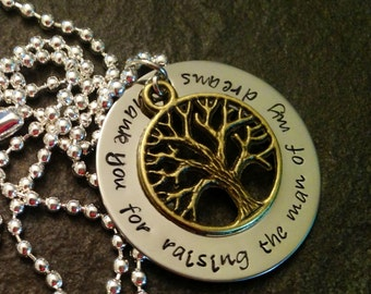 Thank you for raising the man of my dreams mother in law's necklace hand stamped personalzied