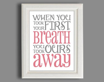 Nursery Art Print -  Print - You Took Our Breath Away - In Any Color