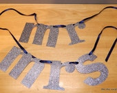 "Glitter Chair Banners - ""Mr. & Mrs."" - Custom  Colors Available"
