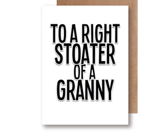 To a Right Stoater of a Granny - Scottish Themed Greeting Card