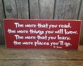 The more that you read Dr Seuss quote... teacher school gift end of the year christmas teacher appreciation thank you classroom sign