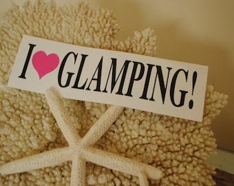 Blk/White/Pink Bumper sticker  I LOVE GLAMPING