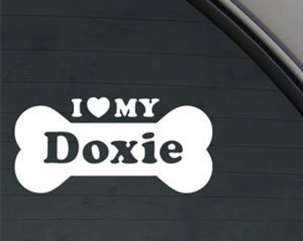 "I Love My DOXIE Bone 6"" Vinyl Decal Widow Sticker for Car, Truck, Motorcycle, Laptop, Ipad, Window, Wall, ETC"
