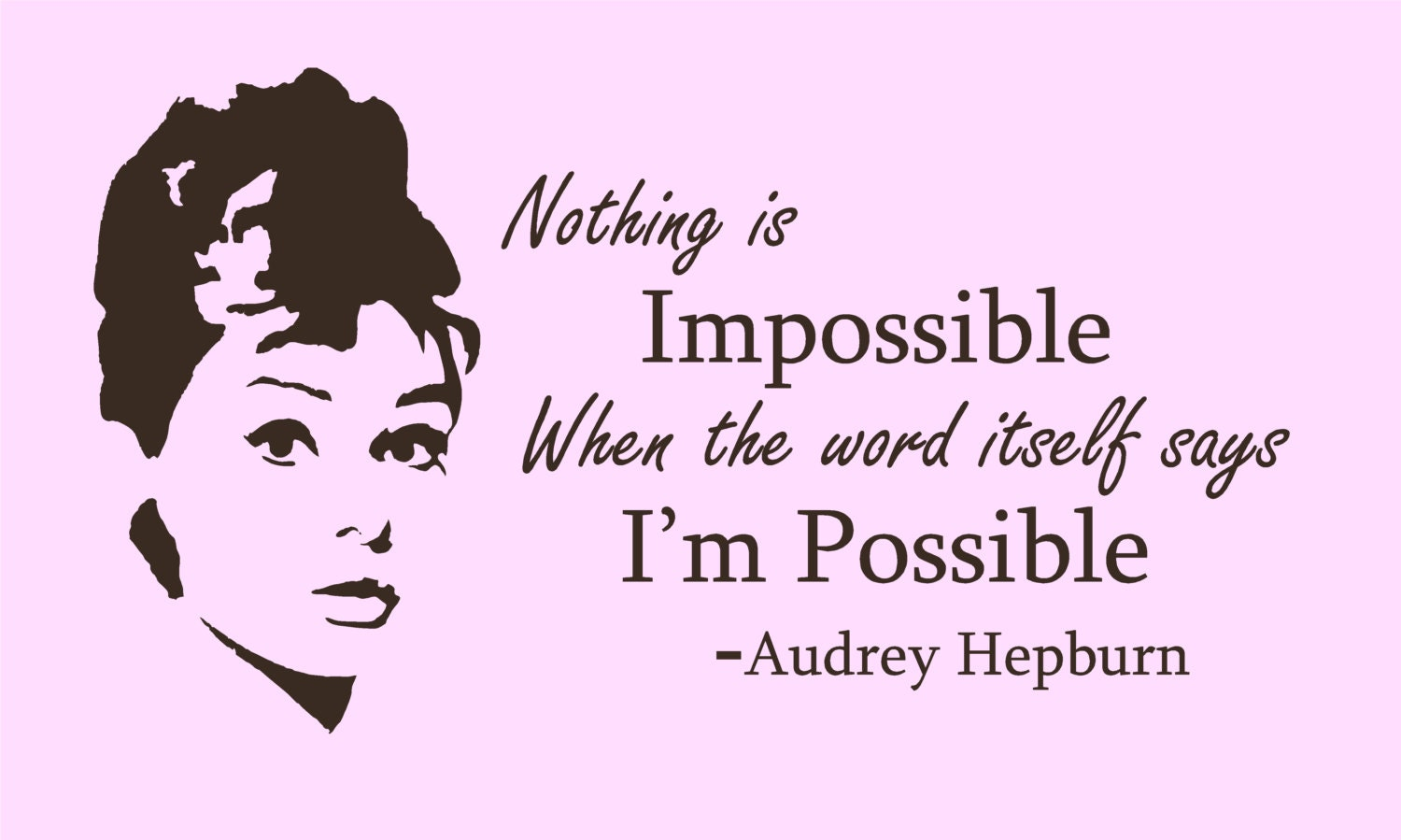 Audrey Hepburn Nothing Is Impossible Wall Sticker Art
