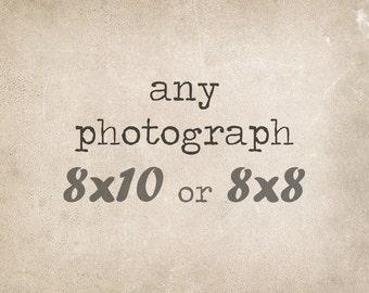 Fine Art Photography, 8x10 or 8x8 Custom Print, Fine Art Print