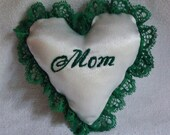 Mom Hand Embroidered Heart Ornament - Green Christmas Ornament - Ready to Ship - Memory Heart - Keepsake Ornament