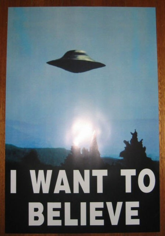 XFILES I Want To Believe Poster UFO Full Size by ... X Files I Want To Believe Book