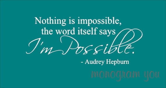 Audrey Hepburn Quote Wall Decal 'Nothing Is Impossible