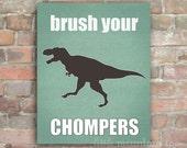 Brush Your Chompers - Poster Canvas Print Teal Art Print - Dino Bathroom Kid Digital JPEG PDF